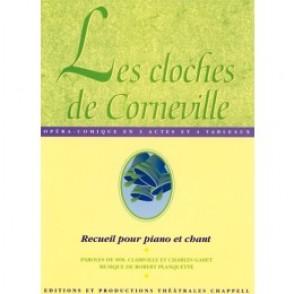PLANQUETTE R. LES CLOCHES DE CORNEVILLE CHANT PIANO