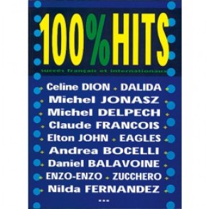 100% HITS VOLUME 1  PIANO CHANT GUITARE