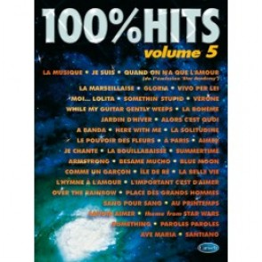 100% HITS VOLUME 5 PIANO CHANT GUITARE