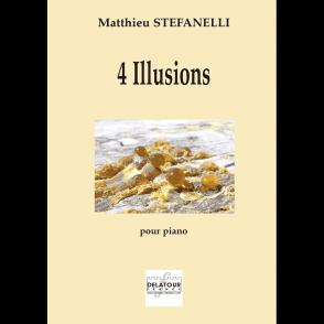STEFANELLI M. 4 ILLUSIONS PIANO