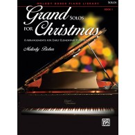 GRAND SOLOS CHRISTMAS BOOK 1 PIANO