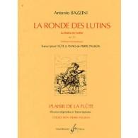 BAZZINI A. LA RONDE DES LUTINS FLUTE