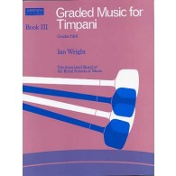 WRIGHT I. GRADED MUSIC FOR TIMPANI VOL 3