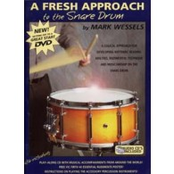 WESSELS M. A FRESH APPROACH TO THE SNARE DRUM + CD + DVD