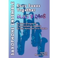 EASY SAXES TOGETHER: BLUES N RAGS SAXOPHONES