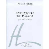 FERTE A. BARCAROLLE ET PRESTO FLUTE