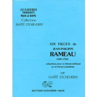 RAMEAU J.P. SIX PIECES HARPE