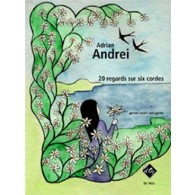ANDREI A. 20 REGARDS SUR SIX CORDES GUITARE