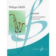 GEISS P. PATCHWORK QUATUOR SAXOPHONES