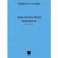 LONGAS F.  PETITES PIECES ESPAGNOLES PIANO
