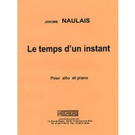 NAULAIS J. LE TEMPS D'UN INSTANT ALTO