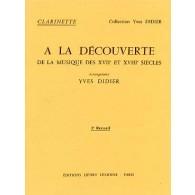 A LA DECOUVERTE DE LA MUSIQUE VOL 3 CLARINETTE