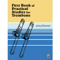 BORDNER FIRST BOOK OF PRATICAL STUDIES TROMBONE