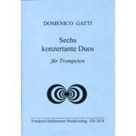 GATTI D. SECHS KONZERTANTE DUOS TROMPETTES