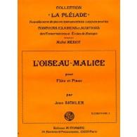 SICHLER J. L'OISEAU-MALICE FLUTE