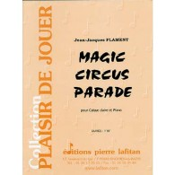 FLAMENT J.J MAGIC CIRCUS PARADE CAISSE CLAIRE