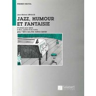 ARNAUD J.M. JAZZ, HUMOUR, FANTAISIE PIANO