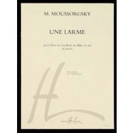 MOUSSORGSKY M. UNE LARME FLUTE OU HAUTBOIS