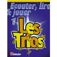 ECOUTER LIRE JOUER LES TRIOS VOL 1 CLARINETTES