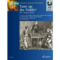 TUNE UP THE FIDDLE FLUTE OU VIOLON OU HAUTBOIS