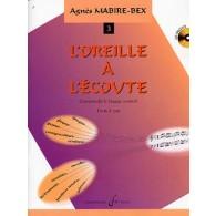 MABIRE-BEX A. L'OREILLE A L'ECOUTE VOL 3