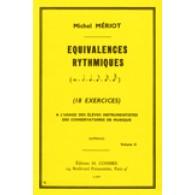 MERIOT M. EQUIVALENCES RYTHMIQUES VOL 2