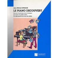 ARNAUD J.M. LE PIANO DECOUVERT
