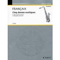 FRANCAIX J. 5 DANSES EXOTIQUES SAXO ALTO