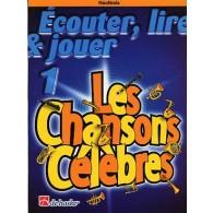 ECOUTER LIRE JOUER: CHANSONS CELEBRES VOL 1 HAUTBOIS
