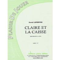 LEFEBVRE D. CLAIRE ET LA CAISSE PERCUSSIONS