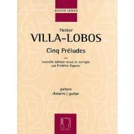VILLA-LOBOS H. PRELUDES GUITARE