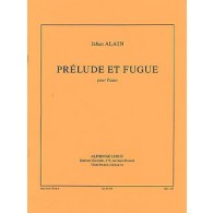 ALAIN J. PRELUDE ET FUGUE PIANO