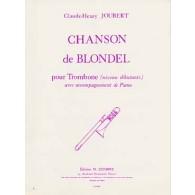 JOUBERT C.H. CHANSONS DE BLONDEL TROMBONE