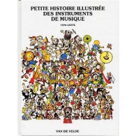 GOFFE T. PETITE HISTOIRE DES INSTRUMENTS DE MUSIQUE