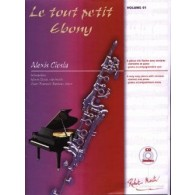CIESLA A. LE TOUT PETIT EBONY VOL 01 CLARINETTE