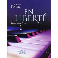 PORTE P. EN LIBERTE VOL 1 PIANO