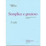 PROUST P. SEMPLICE E GRAZIOSO CLARINETTE