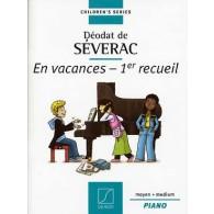 SEVERAC D. EN VACANCES VOL 1 PIANO