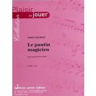 TELMAN A. LE PANTIN MAGICIEN CLARINETTE