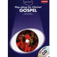 GUEST SPOT GOSPEL PLAY-ALONG FOR CLARINET