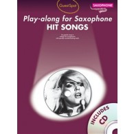 GUEST SPOT HIT SONGS PLAY-ALONG FOR SAXO ALTO