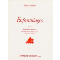 GUILLARD R. ENFANTILLAGES OP 49 VOL 2 PIANO