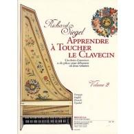 SIEGEL R. APPRENDRE A TOUCHER LE CLAVECIN VOL 2