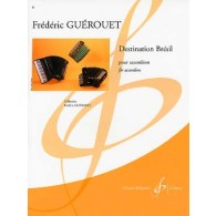 GUEROUET F. DESTINATION BRESIL ACCORDEON