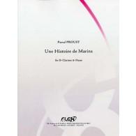 PROUST P. UNE HISTOIRE DE MARINS CLARINETTE