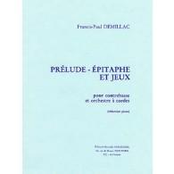 DEMILLAC F.P. PRELUDE, EPITHAPHE ET JEUX CONTREBASSE