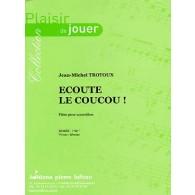 TROTOUX J.M. ECOUTE LE COUCOU! ACCORDEON