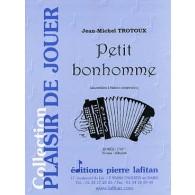 TROTOUX J.M. PETIT BONHOMME ACCORDEON