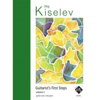 KISELEV O. GUITARIST'S FIRST STEP VOL 2 GUITARE