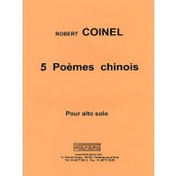 COINEL R. 5 POEMES CHINOIS ALTO